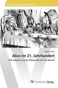 Alice Im 21. Jahrhundert