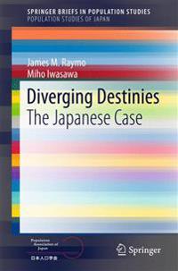 Diverging Destinies
