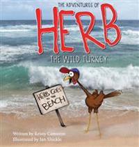 The Adventures of Herb the Wild Turkey - Herb Goes to the Beach