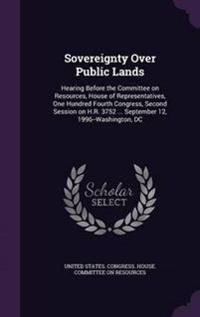 Sovereignty Over Public Lands