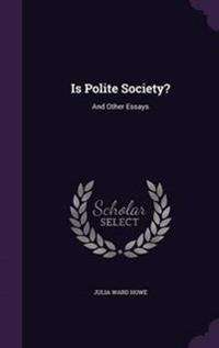Is Polite Society?