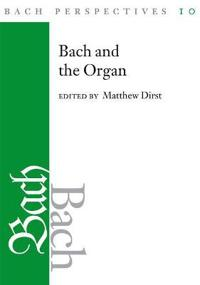 Bach and the Organ