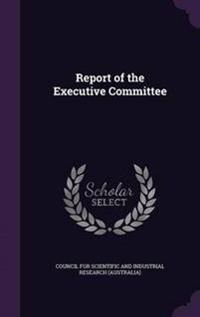 Report of the Executive Committee