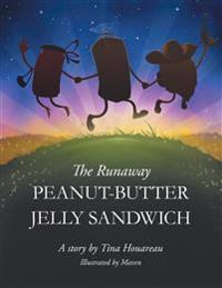 The Runaway Peanut-Butter Jelly Sandwich