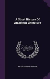 A Short History of American Literature