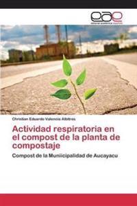 Actividad Respiratoria En El Compost de La Planta de Compostaje