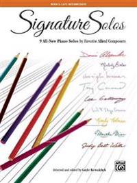 Signature Solos, Bk 5: 9 All-New Piano Solos by Favorite Alfred Composers