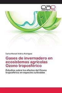 Gases de Invernadero En Ecosistemas Agricolas Ozono Troposferico