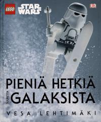 LEGO Star Wars - Pieniä hetkiä suuresta galaksista