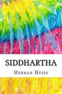 Siddhartha: Includes MLA Style Citations for Scholarly Secondary Sources, Peer-Reviewed Journal Articles and Critical Essays