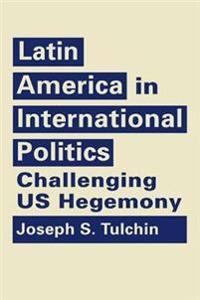 Latin America in International Politics
