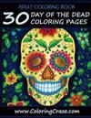 30 Day of the Dead Coloring Pages