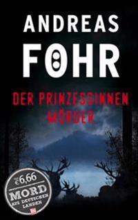 Föhr, A: Prinzessinnenmörder