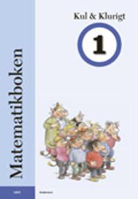 Matematikboken Kul och klurigt 1