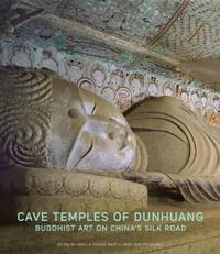 Cave Temples of Dunhuang