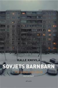 Sovjets barnbarn :Ryssarna i Baltikum