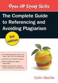 Complete guide to referencing and avoiding plagiarism