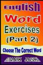 English Word Exercises (Part 2): Choose the Correct Word