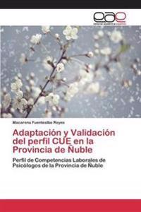 Adaptacion y Validacion del Perfil Cue En La Provincia de Nuble