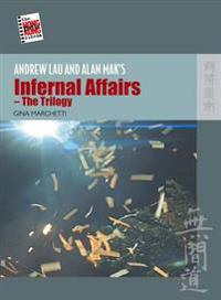 Andrew Lau and Alan Mak's Infernal Affairs