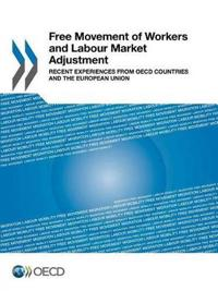 Free Movement of Workers and Labour Market Adjustment