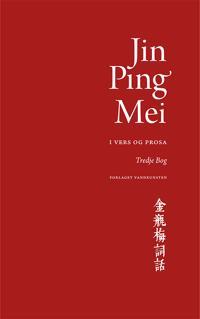Jin Ping Mei - i vers og prosa-3. bog