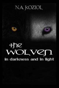 The Wolven: In Darkness and in Light