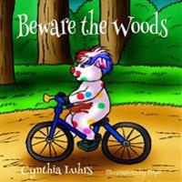 Beware the Woods: A Jig the Pig Adventure