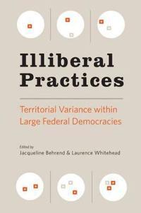 Illiberal Practices