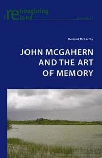 John McGahern and the Art of Memory