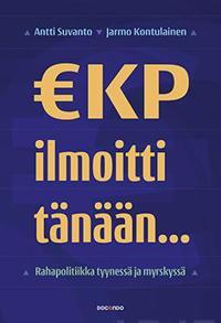 EKP ilmoitti tänään...