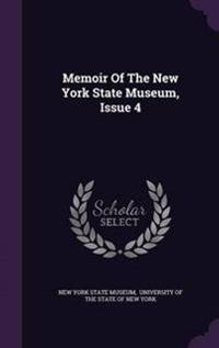 Memoir of the New York State Museum, Issue 4
