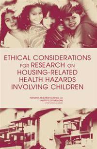 Ethical Considerations for Research on Housing-related Health Hazards Involving Children