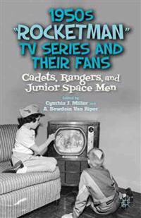 "1950s ""Rocketman"" TV Series and Their Fans"