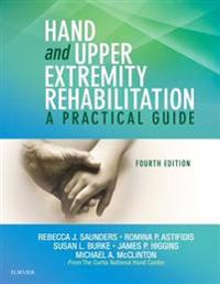 Hand and Upper Extremity Rehabilitation - E-Book