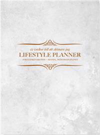 Lifestyle planner : 12 veckor till ett skönare jag