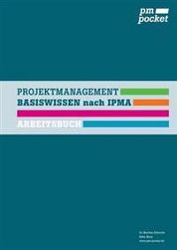 Projektmanagement Basiswissen nach IPMA