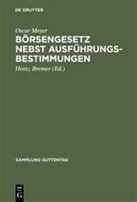 B rsengesetz Nebst Ausf hrungsbestimmungen