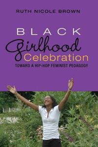 Black Girlhood Celebration