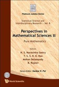 Perspectives in Mathematical Sciences II