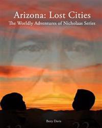 Arizona: Lost Cities