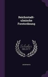 Reichsstadt-Ulmische Forstordnung