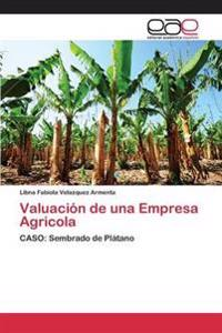 Valuacion de Una Empresa Agricola
