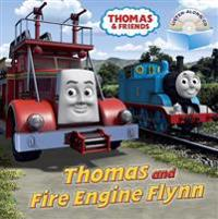 Thomas and Fire Engine Flynn [With Audio CD]