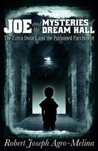 Joe and the Mysteries of Dream Hall