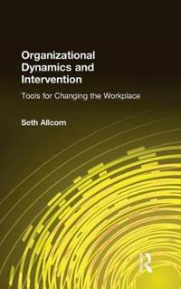 Organizational Dynamics And Intervention