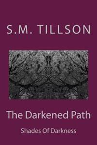 The Darkened Path: Shades of Darkness