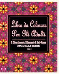 Libro Da Colorare Per Gli Adulti