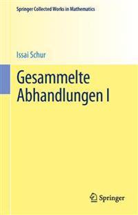 Gesammelte Abhandlungen I