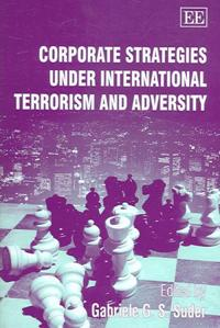 Corporate Strategies Under International Terrorism and Adversity